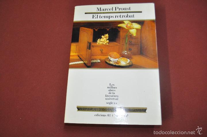 EL TEMPS RETROBAT - MARCEL PROUST - LES MILLORS OBRES DE LA LITERATURA UNIVERSAL - MOLU S.XX (Libros de Segunda Mano (posteriores a 1936) - Literatura - Narrativa - Otros)
