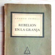 Libros de segunda mano: REBELIÓN EN LA GRANJA. GEORGE ORWELL ED KRAFT BUENOS AIRES 1956 IL·LUSTRACIONS LINO PALACIO BO FOTOS. Lote 61582428