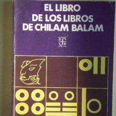 Libros de segunda mano: EL LIBRO DE LOS LIBROS DE CHILAM BALAM - FONDO DE CULTURA ECONOMICO, 1972. Lote 61938280
