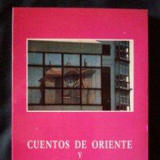 Libros de segunda mano: CUENTOS DE ORIENTE Y CUENTOS DE OCCIDENTE - JOSEFINA VERDE – SALAMANCA 1994(1ª EDICIÓN). Lote 62024016