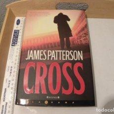 Libros de segunda mano: CROSS---JAMES PATTERSON. Lote 62677152