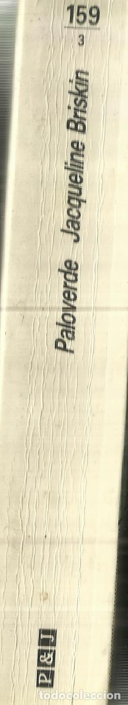 Libros de segunda mano: PALOVERDE. JACQUELINE BRISKIN. PLAZA & JANES. BARCELONA. 1990 - Foto 2 - 62804684