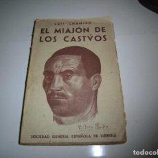 Libros de segunda mano: EL MIAJON DE LOS CASTUOS (RAPSODIAS EXTREMEÑAS) LUIS CHAMIZO PROLOGO DE J.ORTEGA MUNILLA 1942 MA. Lote 277059383