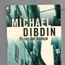 Libros de segunda mano: EL REY DE HAMPA. MICHAEL DIBDIN. PLAZA & JANES EDITORES. 1º EDICION. 2001. Lote 63032512