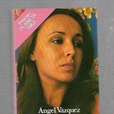 Libros de segunda mano: SE ENCIENDE Y SE APAGA LA LUZ. ANGEL VAZQUEZ. PREMIO PLANETA 1962. . Lote 63034124