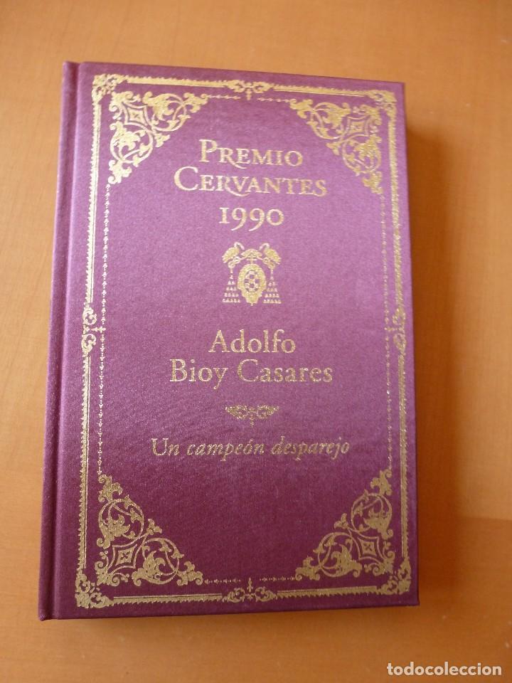 UN CAMPEÓN DESPAREJO. ADOLFO BIOY CASARES. (Libros de Segunda Mano (posteriores a 1936) - Literatura - Narrativa - Otros)