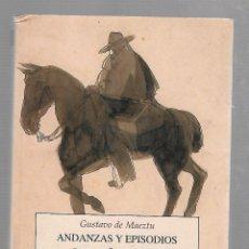 Libros de segunda mano: ANDANZAS Y EPISODIOS DEL SEÑOR DORO. 1º PARTE. EDITORIAL PRE - TEXTOS. GUSTAVO DE MAEZTU. 2000. Lote 63178988