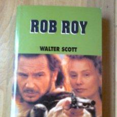 Libros de segunda mano: LIBRO ROB ROY DE WALTER SCOTT EDICIÓN LAS PROVINCIAS CINE PARA LEER. Lote 63312060