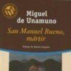 Livres d'occasion: SAN MANUEL BUENO, MARTIR (M. DE UNAMUNO) - 100 MEJ. NOV EN CASTELLANO DEL S. XX 87 EL MUNDO - NUEVO. Lote 63484936