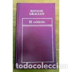 Libros de segunda mano: EL CRITICON,BALTASAR GRACIAN,ORBIS. Lote 63520672