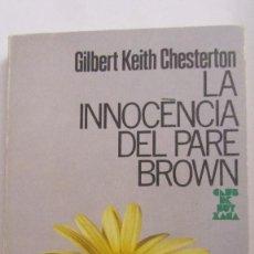 Livros em segunda mão: LA INNOCENCIA DEL PARE BROWN DE GILBERT KEITH CHESTERTON (KAPEL). Lote 63681751