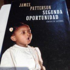 Libros de segunda mano: SEGUNDA OPORTUNIDAD - JAMES PATTERSON. Lote 63695555