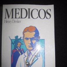 Libros de segunda mano: MEDICOS. HENRY DENKER. COLECCIÓN NOVELA Y OCIO. Nº24. EDIT. SALVAT. 350PAGS. AÑO 1987. Lote 63706227