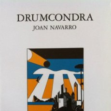 Libros de segunda mano: DRUMCONDRA - JOAN NAVARRO . NARRATIVES 3 I 4 1991. Lote 31832759