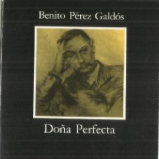 Libros de segunda mano: DOÑA PERFECTA. BENITO PÉREZ GALDÓS. CÁTEDRA. MADRID. 1984. Lote 63844931