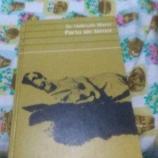 Livros em segunda mão: PARTO SIN TEMOR. DR. HELLMUTH MERKL. EST6B5. Lote 64069663