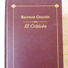 Libros de segunda mano: EL CRITICÓN. BALTASAR GRACIÁN. Lote 64076463