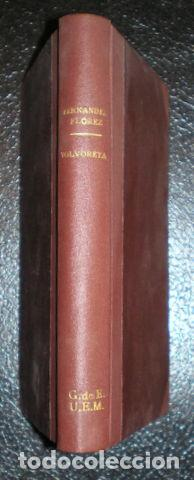 FERNANDEZ FLOREZ, W: VOLVORETA. ZARAGOZA, LIBRERÍA GENERAL 1942 (Libros de Segunda Mano (posteriores a 1936) - Literatura - Narrativa - Otros)