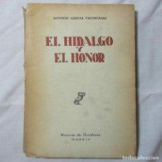 Libros de segunda mano: EL HIDALGO Y EL HONOR. REVISTA DE OCCIDENTE MADRID 1948 DEDICADO POR EL AUTOR: A.GARCÍA VALDECASAS. Lote 165778085