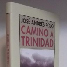 Libros de segunda mano: ROJO, JOSÉ ANDRÉS: CAMINO A TRINIDAD (PRE-TEXTOS) (CB). Lote 64149999