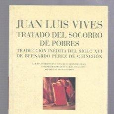 Libros de segunda mano: TRATADO DEL SOCORRO DE POBRES. JUAN LUIS VIVES. COLECCION HUMANIORA. EDITORIAL PRE-TEXTOS.. Lote 64217031