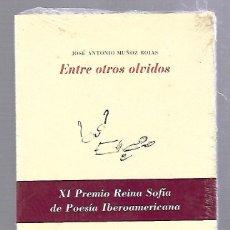 Libros de segunda mano: ENTRE OTROS OLVIDOS. MUÑOZ ROJAS. COLECCION LA CRUZ DEL SUR. EDITORIAL PRE-TEXTOS. 2002. SIN ABRIR. Lote 64656463