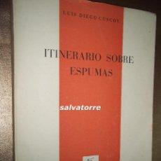 Libros de segunda mano - LUIS DIEGO CUSCOY. ITINERARIO SOBRE ESPUMAS. 1960.1ªEDIC. TENERIFE. CANARIAS. - 64796319
