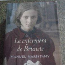 Libros de segunda mano: LA ENFERMERA DE BRUNETE -- MANUEL MARISTANY -- CIRCULO - 2004 --. Lote 68116479