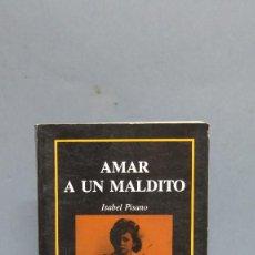 Libros de segunda mano: AMAR A UN MALDITO. ISABEL PISANO. Lote 65156783