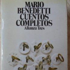Libros de segunda mano: MARIO BENEDETTI. CUENTOS COMPLETOS. Lote 114581715