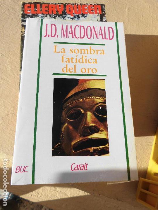 LIBRO LA SOMBRA FATÍDICA J.D. MACDONALD 1980 ED. CARALT L-12368 (Libros de Segunda Mano (posteriores a 1936) - Literatura - Narrativa - Otros)