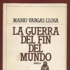 Libros de segunda mano: LA GUERRA DEL FIN DEL MUNDO POR MARIO VARGAS LLOSA EDTIS. PLAZA & JANES 531 PAGS AÑO 1982 LL1590. Lote 66065162