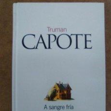 Livres d'occasion: A SANGRE FRIA (TRUMAN CAPOTE) - CLASICOS DEL SIGLO XX EL PAIS. Lote 66095570