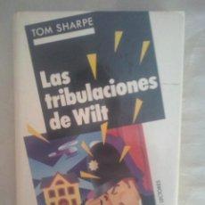 Libros de segunda mano: LAS TRIBULACIONES DE WILT DE TOM SHARPE. Lote 66383862