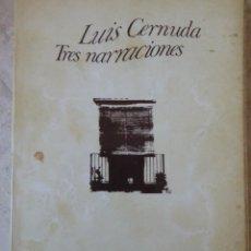 Libros de segunda mano: LUIS CERNUDA. TRES NARRACIONES: EL VIENTO EN LA COLINA, EL INDOLENTE, EL SARAO. Lote 66808102