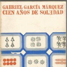Libros de segunda mano: GABRIEL GARCIA MARQUEZ. CIEN AÑOS DE SOLEDAD. EDITORIAL SUDAMERICANA. Lote 66885982