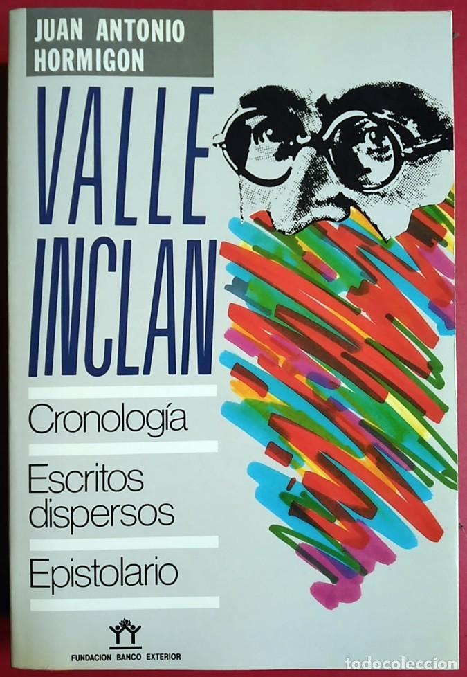 RAMÓN DEL VALLE-INCLÁN . ESCRITOS DISPERSOS / EPISTOLARIO (Libros de Segunda Mano (posteriores a 1936) - Literatura - Narrativa - Otros)