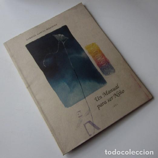 Libros de segunda mano: UN MANUAL PARA SER NIÑO - GABRIEL GARCIA MARQUEZ - PRIMERA EDICION 1995 - Foto 8 - 67242253