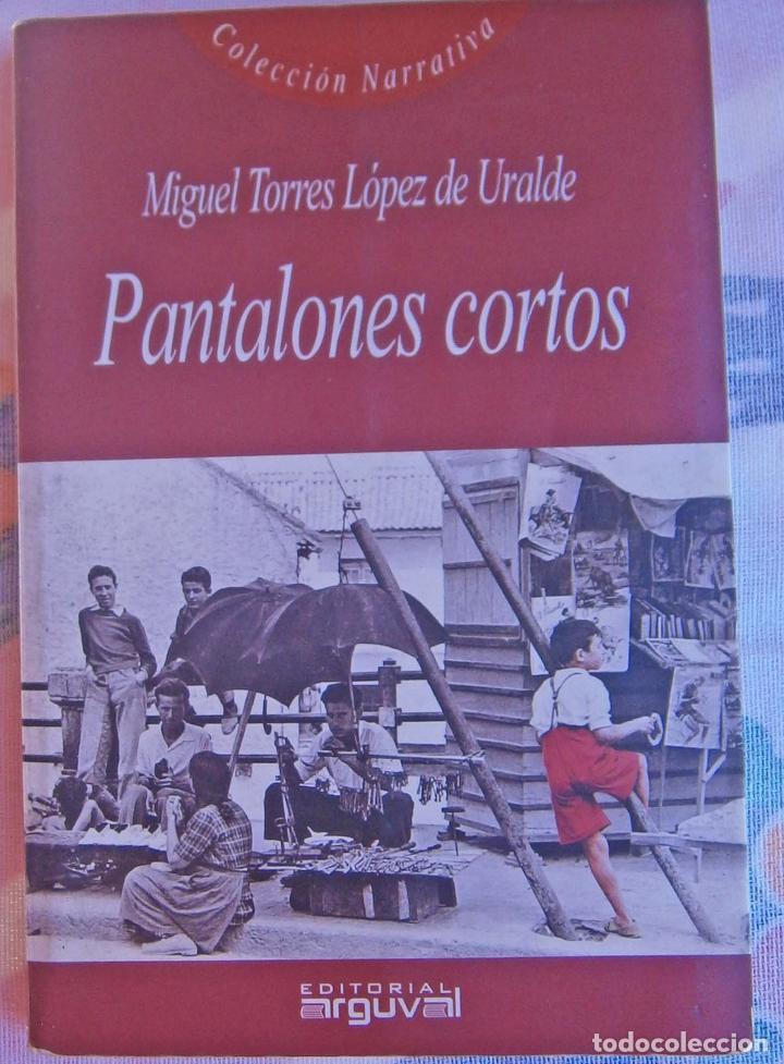 Pantalones Cortos Miguel Torres Lopez De Ural Comprar En Todocoleccion 67399181