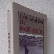 Libros de segunda mano: WHARTON, EDITH: EN MARRUECOS (PRE-TEXTOS) (CB). Lote 67792121