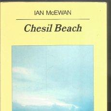 Libros de segunda mano: IAN MCEWAN. CHESIL BEACH. ANAGRAMA PRIMERA EDICION. Lote 104386748