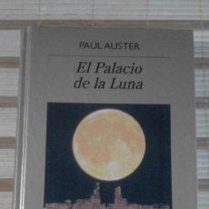 Libros de segunda mano: EL PALACIO DE LA LUNA - PAUL AUSTER. Lote 68127277