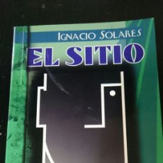 Libros de segunda mano: EL SITIO - IGNACIO SOLARES. Lote 68368749