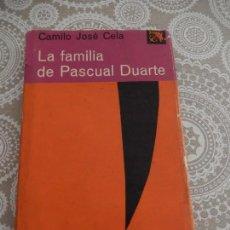 Libros de segunda mano: LA FAMILIA DE PASCUAL DUARTE - CAMILO JOSÉ CELA. Lote 68582393