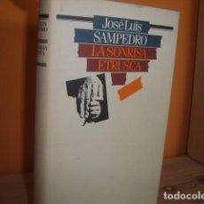 Libros de segunda mano: JOSE LUIS SAMPEDRO / LA SONRISA ETRUSCA. Lote 68636805