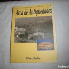 Libros de segunda mano: ARCA DE ANTIGÜEDADES. CESAR RUBIN. EDICIONES FONTAN, 1ª EDICION 1999.NOVELA DE AMBIENTE ASTURIANO. Lote 68682653