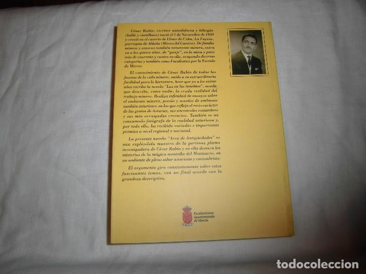 Libros de segunda mano: ARCA DE ANTIGÜEDADES. CESAR RUBIN. EDICIONES FONTAN, 1ª EDICION 1999.NOVELA DE AMBIENTE ASTURIANO - Foto 7 - 68682653