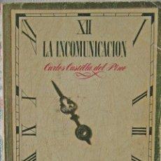 Libros de segunda mano: LA INCOMUNICACIÓN - CARLOS CASTILLA DEL PINO. Lote 68797069