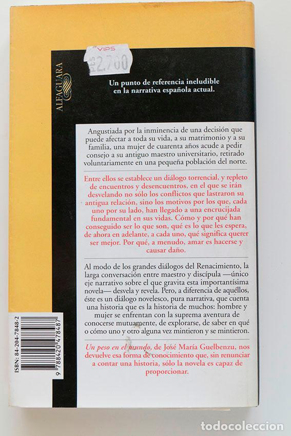 Libros de segunda mano: Un peso en el mundo. Jose María Guelbenzu - Foto 2 - 204589338