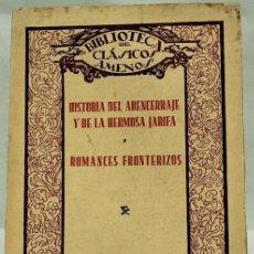 Libros de segunda mano - 'Historia del Abencerraje y de la hermosa Jarifa, Romances fronterizos. Editorial Razón y Fé. Biblio - 69044511
